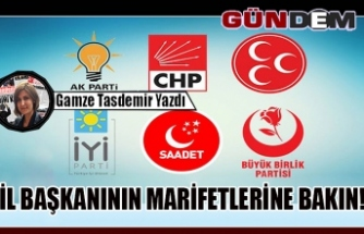 İL BAŞKANININ MARİFETLERİNE BAKIN!