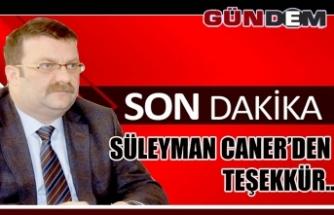 Süleyman Caner'den Teşekkür..