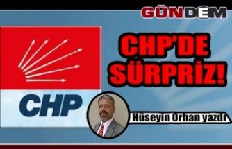 CHP'DE SÜRPRİZ!