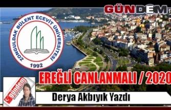 EREĞLİ CANLANMALI / 2020