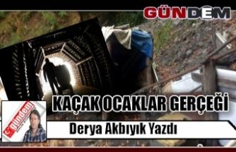 KAÇAK OCAKLAR / GERÇEĞİ