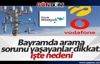 GSM operatörlerinde bayram yoğunluğu! Vatandaşlar şebeke sorunu yaşıyor