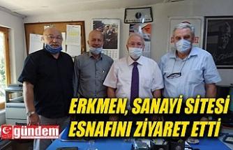 ERKMEN, SANAYİ SİTESİ ESNAFINI ZİYARET ETTİ