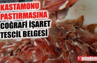 KASTAMONU PASTIRMASINA COĞRAFİ İŞARET TESCİL BELGESİ VERİLDİ