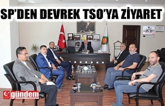 SAADET PARTİSİ'NDN DEVREK TSO'YA ZİYARET