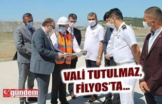 VALİ TUTULMAZ FİLYOS'TA