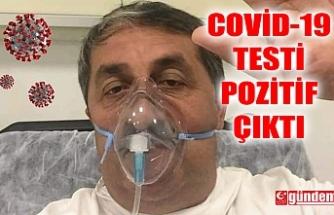 GAZETECİ KARAKUŞ'UN COVİD-19 TESTİ POZİTİF ÇIKTI