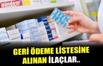 İŞTE GERİ ÖDEME LİSTESİNE ALINAN İLAÇLAR...