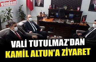 VALİ TUTULMAZ'DAN KAMİL ALTUN'A ZİYARET