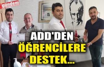 ADD'DEN ÖĞRENCİLERE DESTEK...