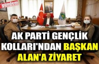 AK PARTİ GENÇLİK KOLLARI'NDAN BAŞKAN ALAN'A ZİYARET
