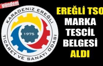 KDZ. EREĞLİ TSO MARKA TESCİL BELGESİ ALDI