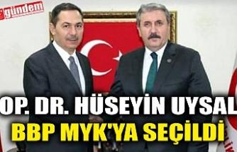 OP.DR. HÜSEYİN UYSAL BBP MYK'YA SEÇİLDİ