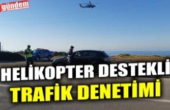 HELİKOPTER DESTEKLİ TRAFİK DENETİMİ