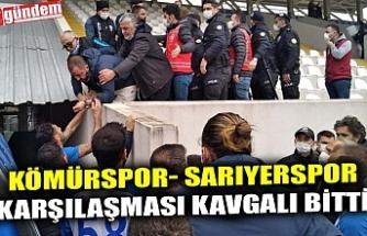 KÖMÜRSPOR- SARIYERSPOR KARŞILAŞMASI KAVGALI BİTTİ
