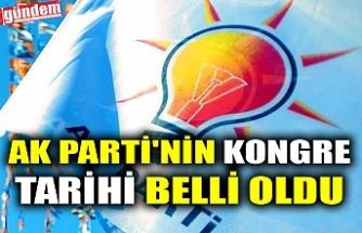 AK PARTİ'NİN KONGRE TARİHİ BELLİ OLDU