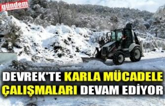 DEVREK'TE KARLA MÜCADELE ÇALIŞMALARI DEVAM EDİYOR