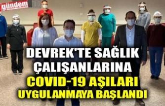 DEVREK'TE SAĞLIK ÇALIŞANLARINA COVID-19 AŞILAR IUYGULANMAYA BAŞLANDI