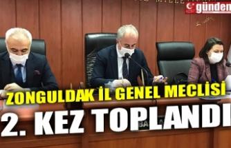 ZONGULDAK İL GENEL MECLİSİ 2. KEZ TOPLANDI