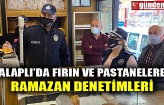 ALAPLI'DA FIRIN VE PASTANELERE RAMAZAN DENETİMLERİ