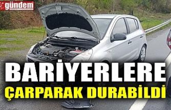 BARİYERLERE ÇARPARAK DURABİLDİ