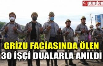 Grizu faciasında ölen 30 işçi dualarla anıldı