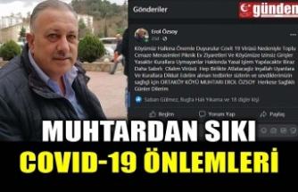 MUHTARDAN SIKI COVID-19 ÖNLEMLERİ