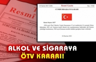 Alkol ve sigaraya ÖTV kararı...