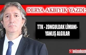 TTK - ZONGULDAK LİMANI- YANLIŞ ALGILAR