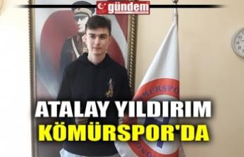 ATALAY YILDIRIM KÖMÜRSPOR'DA