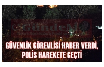 POLİS HAREKETE GEÇTİ