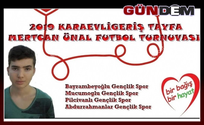 Organ bağışına destek için futbol turnuvası!..
