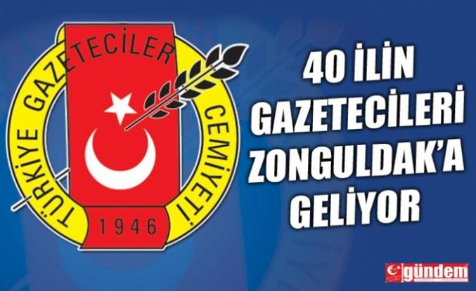 40 İLİN GAZETECİLERİ TGC KURUL TOPLANTISI İÇİN ZONGULDAK'A GELECEKLER