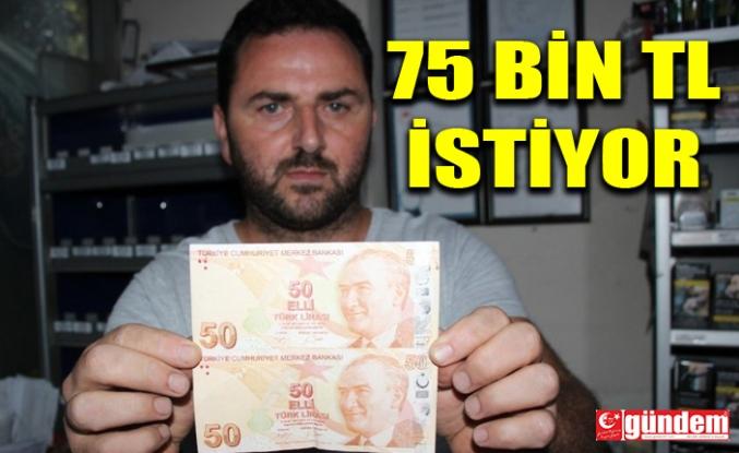 HATALI BASIM 50 TL'YE 75 BİN TL İSTİYOR