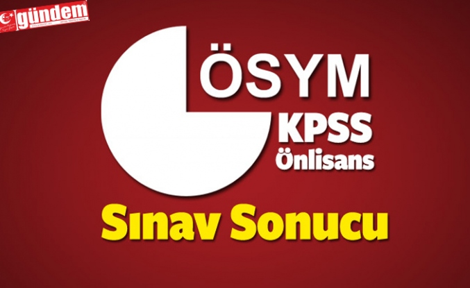 KPSS ÖNLİSANS SONUÇLARI AÇIKLANDI