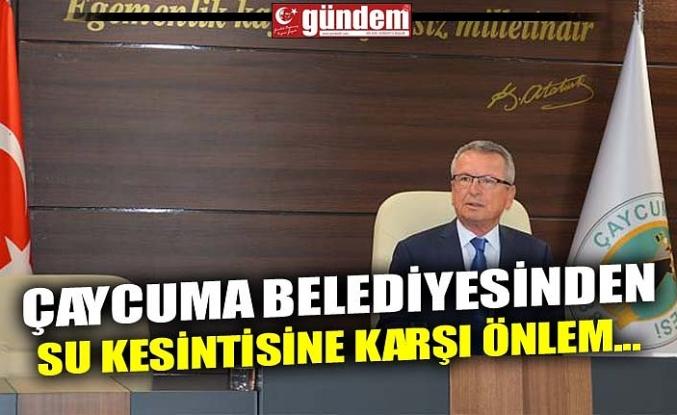 ÇAYCUMA BELEDİYESİNDEN SU KESİNTİSİNE KARŞI ÖNLEM...