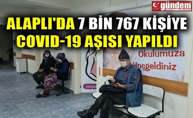 ALAPLI'DA 7 BİN 767 KİŞİYE COVID-19 AŞISI YAPILDI