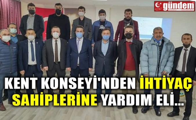 KENT KONSEYİ'NDEN İHTİYAÇ SAHİPLERİNE YARDIM ELİ...