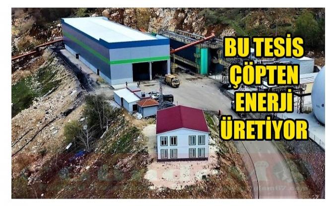 BU TESİS ÇÖPTEN ENERJİ ÜRETİYOR!