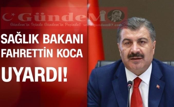 BAKAN KOCA UYARDI!!