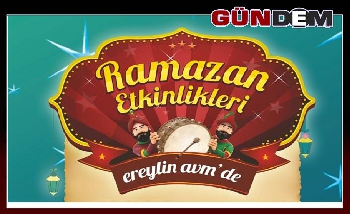 """""""EREYLİN AVM'de ramazan etkinliği!.."""