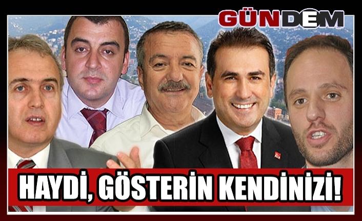 HAYDİ, GÖSTERİN KENDİNİZİ!