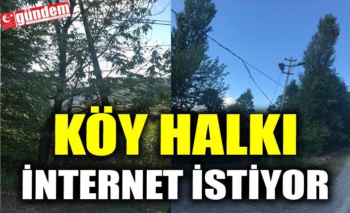 KÖY HALKI İNTERNET İSTİYOR