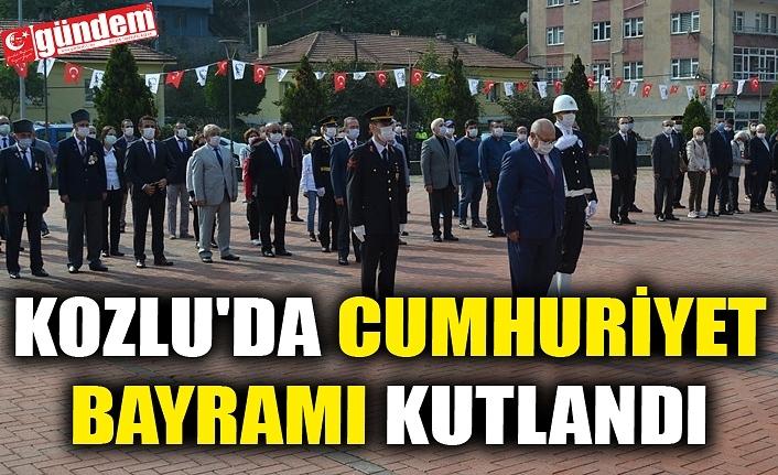 KOZLU'DA CUMHURİYET BAYRAMI KUTLANDI