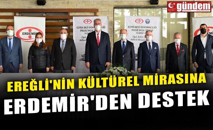 EREĞLİ'NİN KÜLTÜREL MİRASINA ERDEMİR'DEN DESTEK