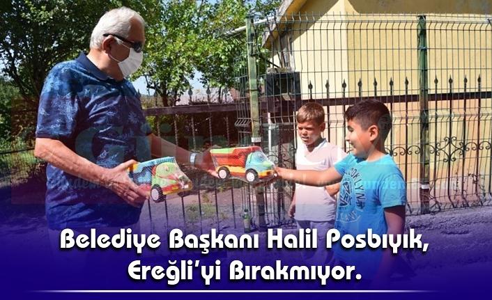 Belediye Başkanı Halil Posbıyık, Ereğli'yi Bırakmıyor.