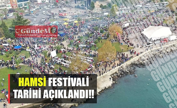 HAMSİ FESTİVALİ TARİHİ AÇIKLANDI!!
